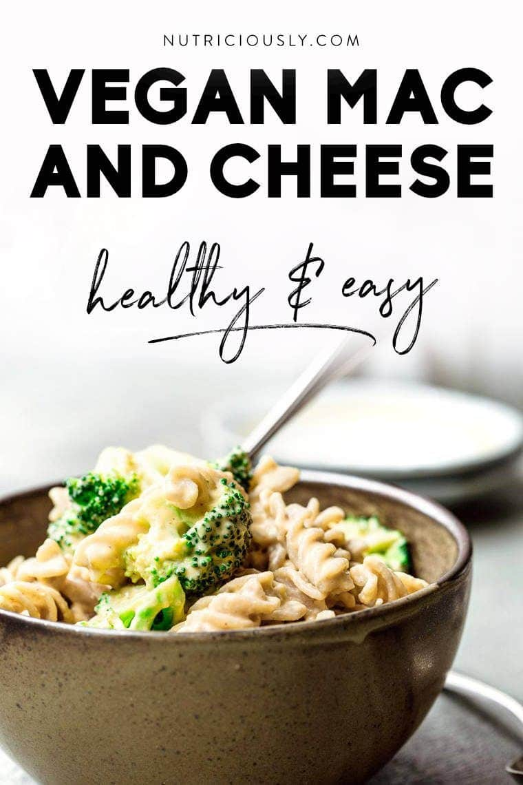 picture of a bowl with plant-based creamy pasta and the words vegan mac and cheese easy & healthy written above it