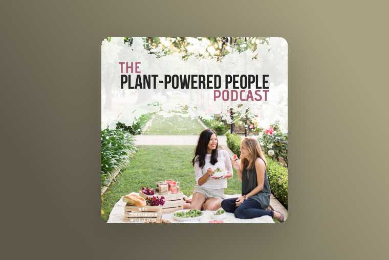 plant powered people podcast image on beige background